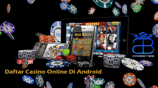Online casinos for android